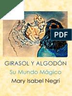Girasol y Algodón, Mary Isabel Negri