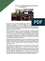Qual a Diferença Entre o Marketing Digital Norte Americano e o Brasileiro