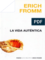 Erich Fromm - La vida auténtica.pdf