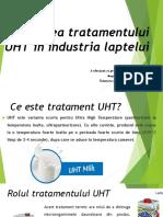 Utilizarea Tratamentului UHT în Industria Laptelui.pptx