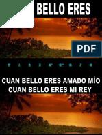 Cuan Bello Eres