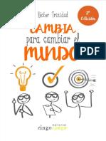 Cambia Para Cambiar El Mundo (Spanish Edition)