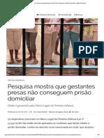 Pesquisa Mostra Que Gestantes Presas Não Conseguem Prisão Domiciliar _ Agência Brasil