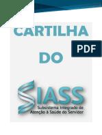 Cartilha do SIASS - Subsistema Integrado de Atenção à Saúde do Servidor