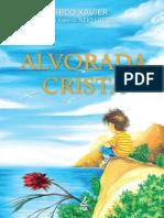 Alvorada Crista - Francisco Candido Xavier