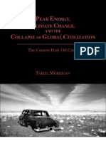 Peak Energy, Climate Change, and the Collapse of Global Civilization