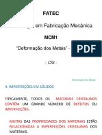 04 - DEFORMAÇÃO DOS METAIS -1ªparte.pdf