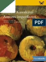 Kawakami, Hiromi - Amores imperfectos.pdf