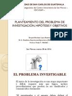 Planteamiento Del Problema de Investigación, Objetivos e Hipótesis