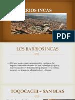 BARRIOS INCAS.pptx