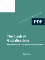 Kiely R the Clash of Global is at Ions Liberalism the Third Way and Anti Global is at Ion