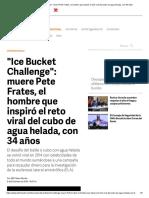 _Ice Bucket Challenge__ Muere Pete Frates, El Hombre Que Inspiró El Reto Viral Del Cubo de Agua Helada, Con 34 Años
