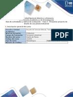 Guía de actividades y rúbrica de evaluación - Fase 5 - Presentar proyecto de diseño de una planta industrial..pdf