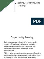 Opportunity Seeking, Screening, And Seizing