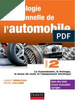 Hubert Mèmeteau-Technologie fonctionnelle de automobile. Tome 2, La transmission, le freinage, la tenue de route et équipement électrique By DiagnoFAST.com (2014)