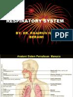 Respiratory System Dr. Nisa