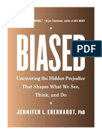 [2019] Biased by Jennifer L. Eberhardt PhD    Uncovering the Hidden Prejudice That Shapes What We See, Think, and Do   Viking