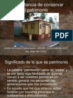 Importancia conservar patrimonio