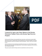 Leonardo Di Caprio Visits Prime Minister of the Russian Federation Vladimir Putin on the Russian Tiger Recovery Program