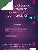 Características de Los Sistemas de Control Con Realimentación