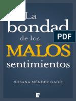 La bondad de los malos sentimientos - Susana Méndez Gago @Mo.pdf