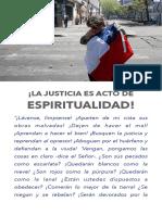 La justicia es acto de espiritualidad.