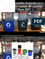 Yammine - Maneras Divertidas de Involucrar a Los Niños en El Mundo Del Reciclaje, Parte II