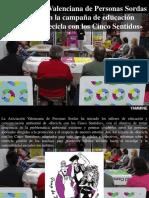 Yammine - La Asociación Valenciana de Personas Sordas Participa en La Campaña de Educación Ambiental Recicla Con Los Cinco Sentidos