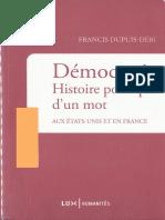 DUPUIS-DERI- Francis - Démocratie. Histoire politique d'un mot aux Etats-Unis et en France