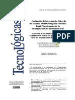 Evaluación del desempeño físico de un sistema FTTH-GPON para servicios Quad Play después de la incorporación de un módulo RoF (Evaluation of the Physical Performance of an FTTH-GPON System for Quad Play Services After the Incorporation of an RoF Module)
