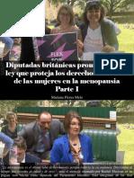 Mariana Flores Melo - Diputadas Británicas Promueven Una Ley Que Proteja Los Derechos Laborales de Las Mujeres en La Menopausia, Parte I