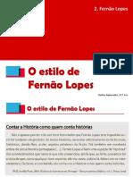 Fernao Lopes Estilo