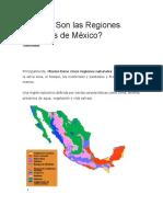 Cuáles Son Las Regiones Naturales de México
