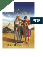 A Túnica de Várias Cores Milt Rodriguez