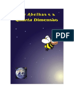 As Abelhas e a Quarta Dimensão - Adriano de Moraes-Alexandra Stupariu