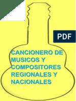 Cancionero de Musicos y Compositores Regionales y Nacionales