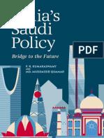 Kumaraswamy P.R., Muddassir Quamar Md. India's Saudi Policy