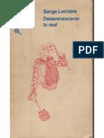 Desenmascarar lo real [Serge Leclaire].pdf
