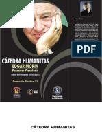 Cátedra Humanitas Edgar Morin Pensador Planetario-2011