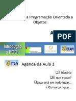 Capítulo 1 -  Introdução  Programada Orientada a Objeto