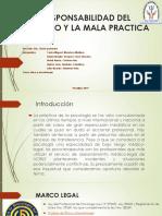 LA RESPONSABILIDAD DEL PSICÓLOGO Y LA MALA PRACTICA.pptx