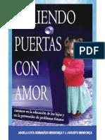Abriendo puertas con amor_ caminos en la educación de los hijos y en la prevención de problemas - Ángela Cota Guimaraes Mendonca
