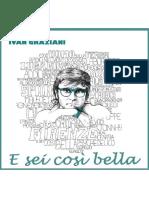 Ivan Graziani - E Sei Così Bella