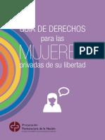 Guia de Derechos Para Las Mujeres Privadas de Su Libertad