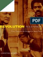 Revolution Televised_ Prime Time and The Struggle for Black Power ( PDFDrive.com ).pdf