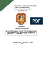 Evaluación de Las Características Fisicas, Químicas y Organolépticas Del Licor de La Cansa Boca (Bunchosia Armeniaca)