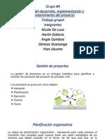 Gestión del desarrollo, implementación y mantenimiento del proyecto