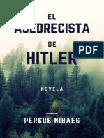 Nibaes Persus - El Ajedrecista De Hitler