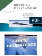bRISONS LA GLACE EN CLASSE DE FLE