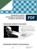 Pengukuran Geometri Kesejajaran, Ketegaklurusan, Kelurusan, Kerataan